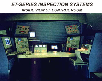 ET-SERIES INSPECTION SYSTEMS. INSIDE VIEW OF CONTROL ROOM
